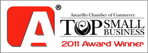 Amarillo Chamber of Commerce 2011 Top Small Business Award Winner